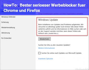 HowTo Bester (seriöser) Werbeblocker für Chrome und Firefox