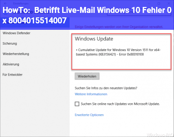HowTo Betrifft: Live-Mail Windows 10, Fehler 0 x 80040155.14007