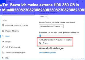 HowTo Bevor ich meine externe HDD 350 GB in den Müll………………………