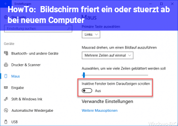 HowTo Bildschirm friert ein oder stürzt ab bei neuem Computer