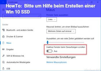 HowTo Bitte um Hilfe beim Erstellen einer Win 10 SSD ??
