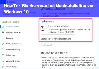 HowTo Blackscreen bei Neuinstallation von Windows 10