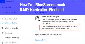 HowTo BlueScreen nach RAID-Kontroller-Wechsel