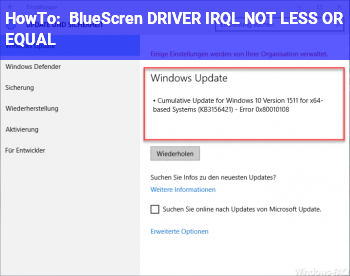 HowTo BlueScren DRIVER_IRQL_NOT_LESS_OR_EQUAL