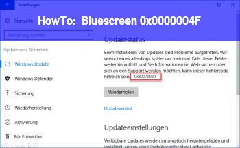 HowTo Bluescreen 0x0000004F
