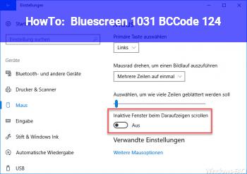 HowTo Bluescreen 1031, BCCode 124