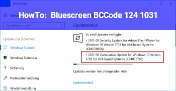HowTo Bluescreen BCCode: 124 1031