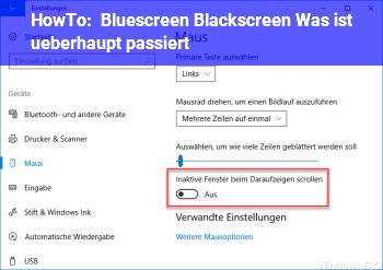 HowTo Bluescreen? Blackscreen? Was ist überhaupt passiert?