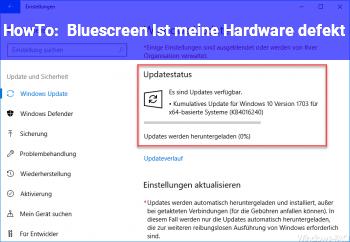 HowTo Bluescreen: Ist meine Hardware defekt?