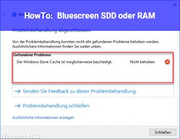 HowTo Bluescreen / SDD oder RAM?