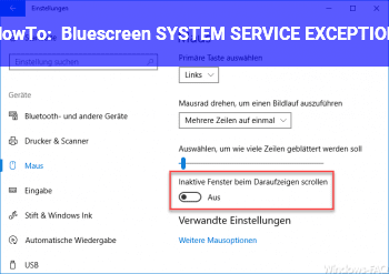 HowTo Bluescreen: SYSTEM_SERVICE_EXCEPTION