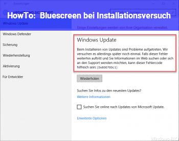 HowTo Bluescreen bei Installationsversuch