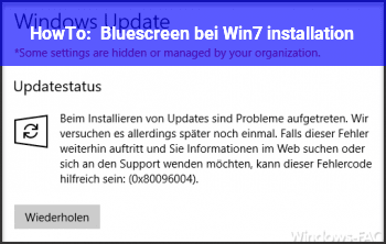 HowTo Bluescreen bei Win7 installation
