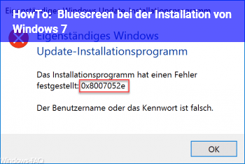 HowTo Bluescreen bei der Installation von Windows 7
