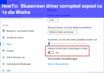 "HowTo Bluescreen ""driver corrupted expool"" ca 1x die Woche"