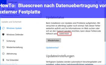HowTo Bluescreen nach Datenübertragung von externer Festplatte
