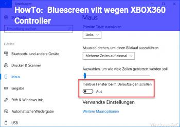 HowTo Bluescreen vllt wegen XBOX360 Controller?