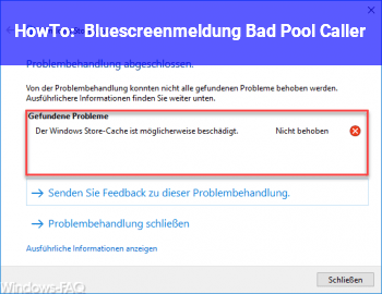 HowTo Bluescreenmeldung: Bad Pool Caller