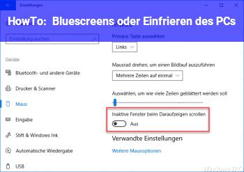 HowTo Bluescreens oder Einfrieren des PCs