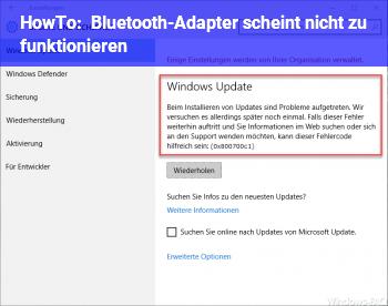 HowTo Bluetooth-Adapter scheint nicht zu funktionieren
