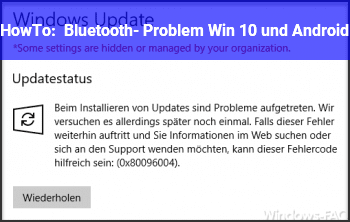 HowTo Bluetooth- Problem Win 10 und Android