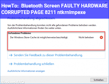 HowTo Bluetooth Screen FAULTY_HARDWARE_CORRUPTED_PAGE – ntkrnlmp.exe