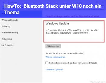 HowTo Bluetooth Stack unter W10 noch ein Thema?