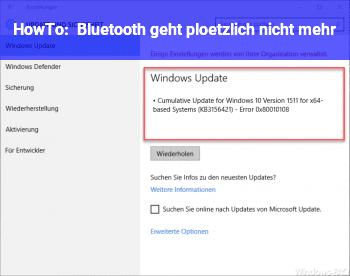HowTo Bluetooth geht plötzlich nicht mehr