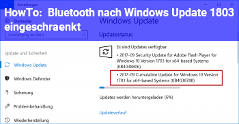 HowTo Bluetooth nach Windows Update 1803 eingeschränkt