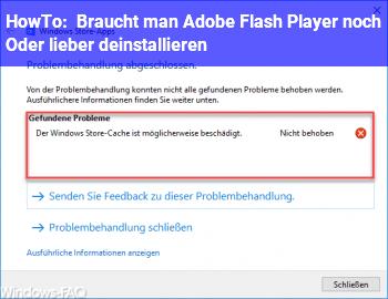 HowTo Braucht man Adobe Flash Player noch? Oder lieber deinstallieren?