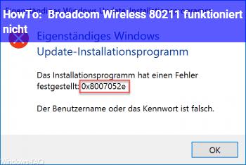 HowTo Broadcom Wireless 802.11 funktioniert nicht