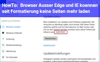 HowTo Browser (Außer Edge und IE) können seit Formatierung keine Seiten mehr laden.