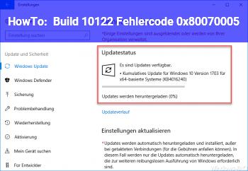 HowTo Build 10122: Fehlercode 0x80070005