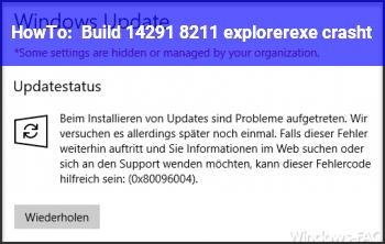 HowTo Build 14291 – explorer.exe crasht