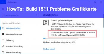 HowTo Build 1511 Probleme Grafikkarte