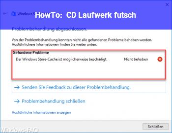 HowTo CD Laufwerk futsch