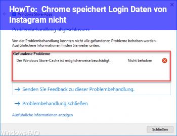 HowTo Chrome speichert Login Daten von Instagram nicht