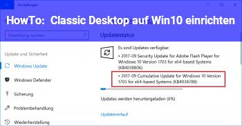 HowTo Classic Desktop auf Win10 einrichten