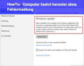 HowTo Computer fährt herunter ohne Fehlermeldung