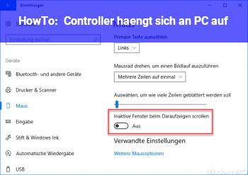 HowTo Controller hängt sich an PC auf