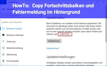 HowTo Copy: Fortschrittsbalken und Fehlermeldung im Hintergrund?