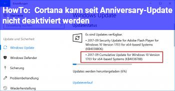 HowTo Cortana kann seit Anniversary-Update nicht deaktiviert werden