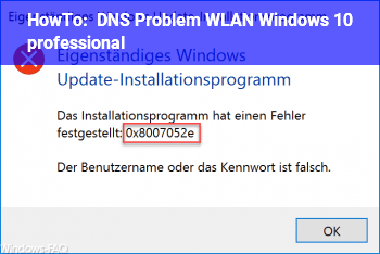 HowTo DNS Problem ? WLAN Windows 10 professional