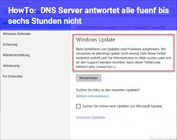 HowTo DNS Server antwortet alle fünf bis sechs Stunden nicht.