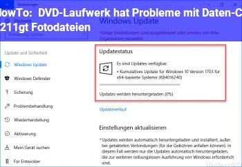 HowTo DVD-Laufwerk hat Probleme mit Daten-CD –> Fotodateien