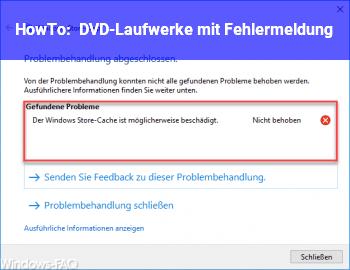 HowTo DVD-Laufwerke mit Fehlermeldung