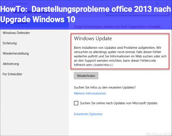 HowTo Darstellungsprobleme office 2013 nach Upgrade Windows 10