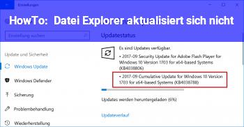 HowTo Datei Explorer aktualisiert sich nicht?