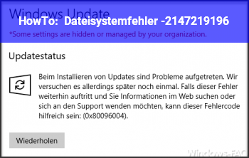 HowTo Dateisystemfehler (-2147219196)