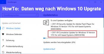 HowTo Daten weg nach Windows 10 Upgrate